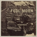 Fool Moon - Widower